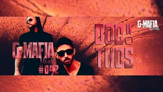 G-Mafia Mixes #042 - Docthos
