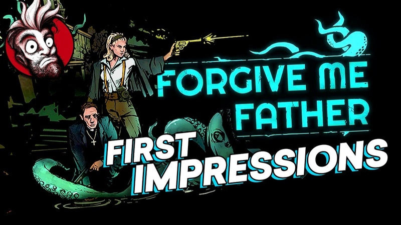 Forgive Me Father First Impressions A Lovecraftian Retro FPS