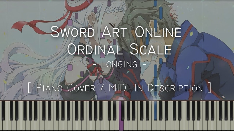 Longing (Sword Art Online Ordinal Scale) - Synthesia Piano Tutorial