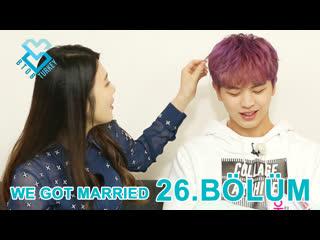 [Türkçe Altyazılı] We Got Married - Sungjae & Joy 26.Bölüm