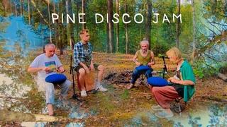 Pine Disco Jam / steel tongue drums, tank drums, cajon / глюкофоны