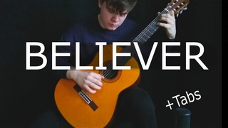 BELIEVER - IMAGINE DRAGONS - Fingerstyle Guitar cover (With Tabs)