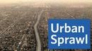 Urban Sprawl Which U.S. City Sprawls the Most