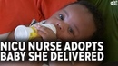 Houston NICU nurse adopts baby she helped deliver