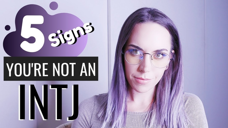 5 Signs You're Not an INTJ