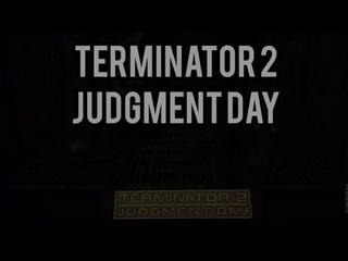 T2. Terminator 2. Judgment day.