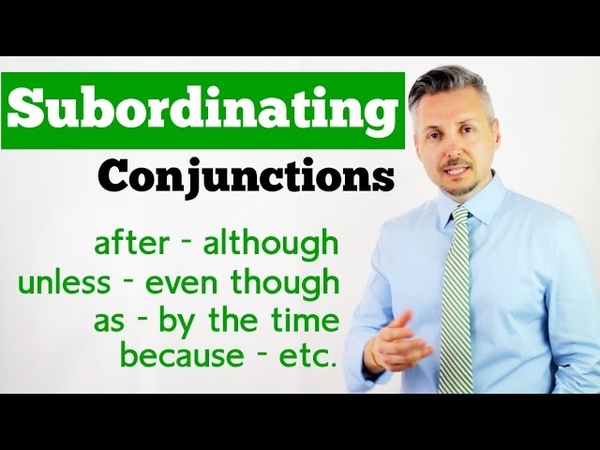 How to use SUBORDINATING CONJUNCTIONS Great Explanation