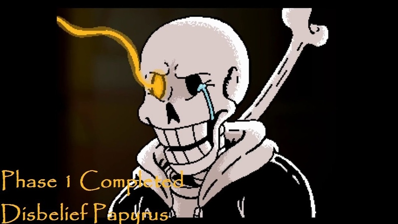 Disbelief Papyrus Phase 1 Completed