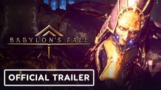 Babylon's Fall - Official Story Trailer | E3 2021