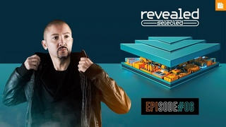 Revealed Selected 006 - Nicola Fasano, WYKO and Vidojean X Oliver Loenn