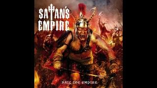 SATAN'S EMPIRE - 'Hail the Empire' (2020) Full Album