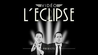 Vidéo L'Eclipse - Two Minutes