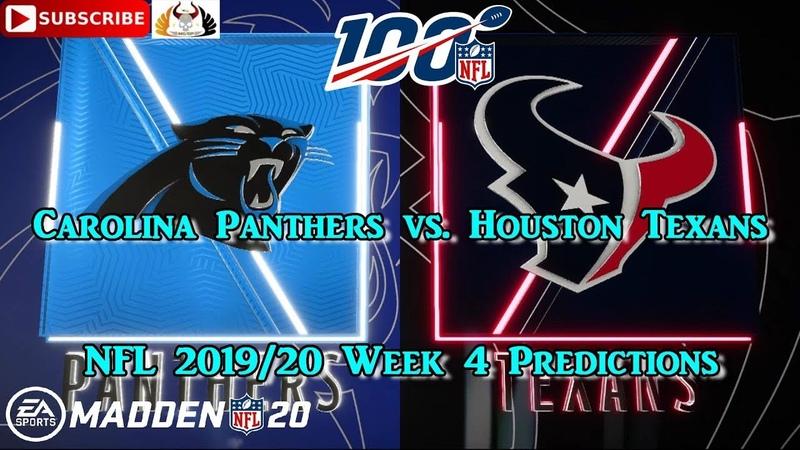 Carolina Panthers vs. Houston Texans   NFL 2019-20 Week 4   Predictions Madden NFL 20