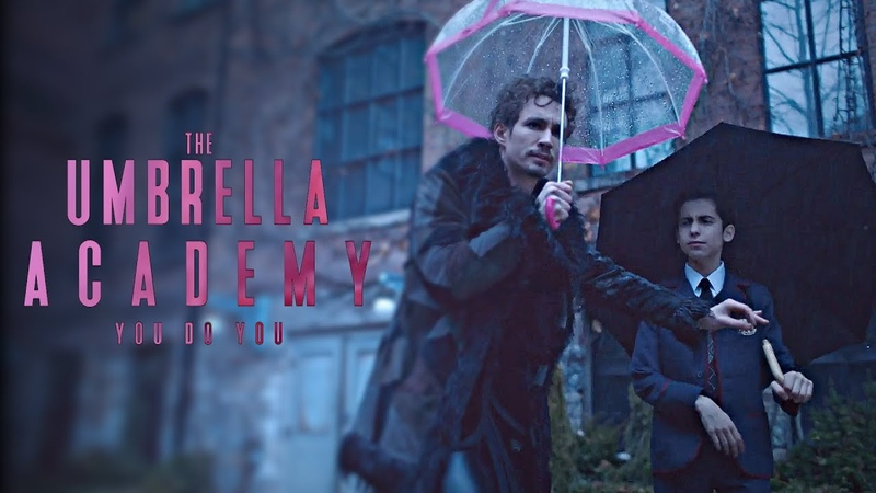 The Umbrella Academy || You Do You