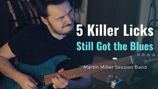 5 Killer Licks over Still Got the Blues (Gary Moore) - Martin Miller Session Band Cover - FREE TABS