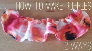 How to Make Ruffles - 2 Ways!