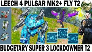 BUDGETARY SUPER LOCKDOWNER! WAR ROBOTS 6.3 LEECH 4 PULSAR MK2 + FLY 3 LOCKDOWNER T2 +ADRIAN 70 LVL