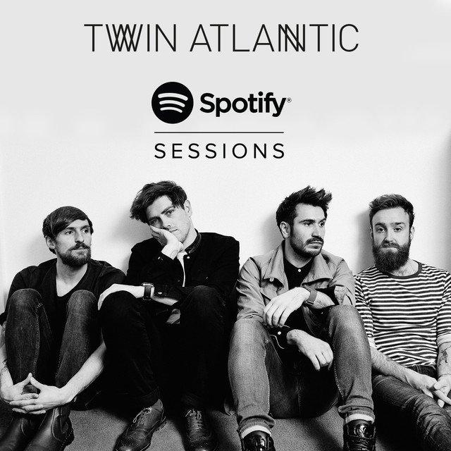 Twin Atlantic album Spotify Sessions