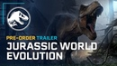 Jurassic World Evolution Предзаказ трейлера