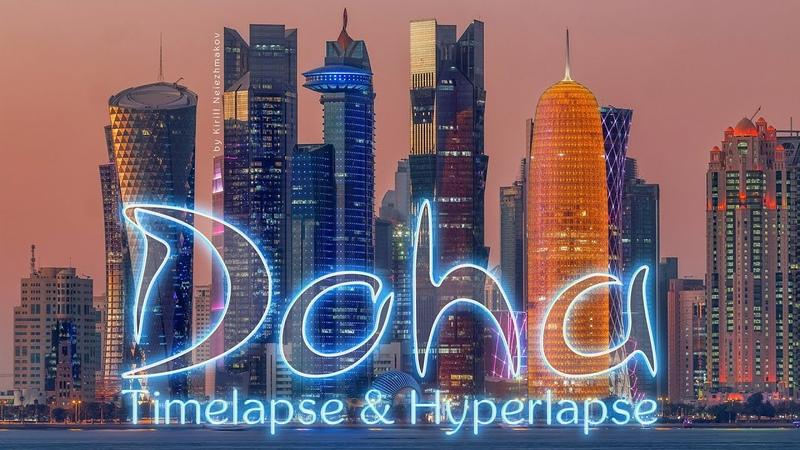 Doha trip Qatar Timelapse Hyperlapse