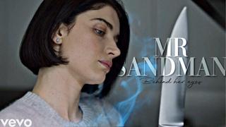 Behind her eyes   Mr Sandman