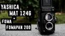 Yashica Mat 124g Foma Fomapan 200
