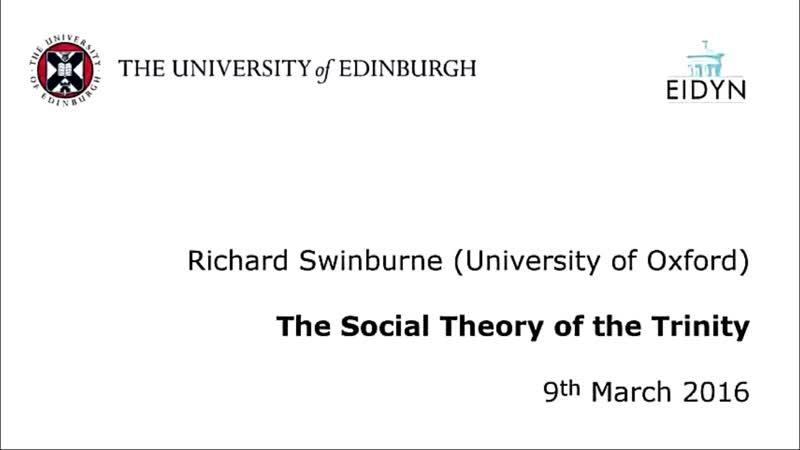 Richard Swinburne The Social Theory of the Trinity The university of Edinburgh 9 3 2016