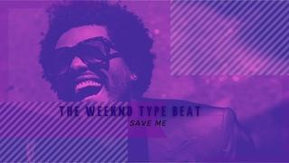 The Weeknd Type Beat – Save me | Dark Type Beat