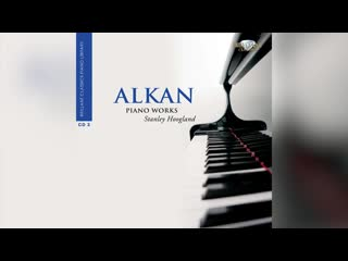 Alkan Charles Henri Valentin - Piano Works, Stanley Hoogland (piano), Alan Weiss (piano), March 2010