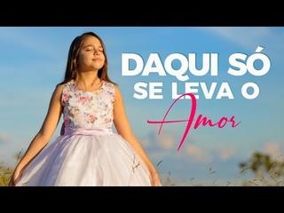 Rayne Almeida - Daqui Só Se Leva o Amor