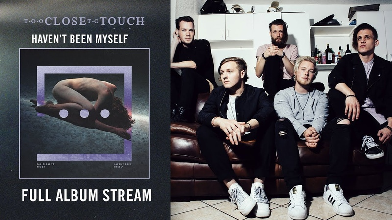 Too Close To Touch For Your Sake Full Album Stream