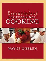 Essentials of Professional Cook - Wayne Gisslen