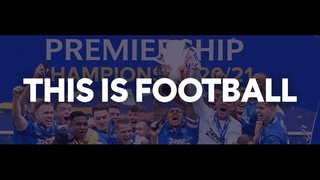 This is SPFL. This is Football. | 2021/22 Season Trailer | SPFL