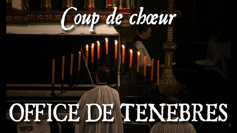 COUP DE CHŒUR LECONS DE TENEBRES DE COUPERIN Les Ténèbres à Saint Eugène
