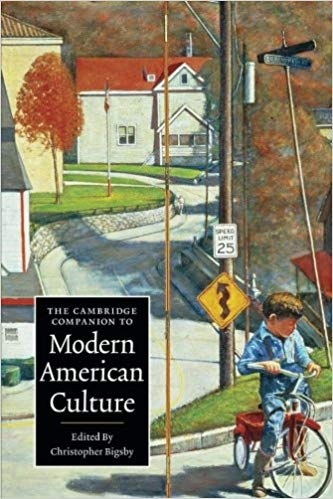 The Cambridge Companion to Modern American Culture (Cambridge Companions to Culture