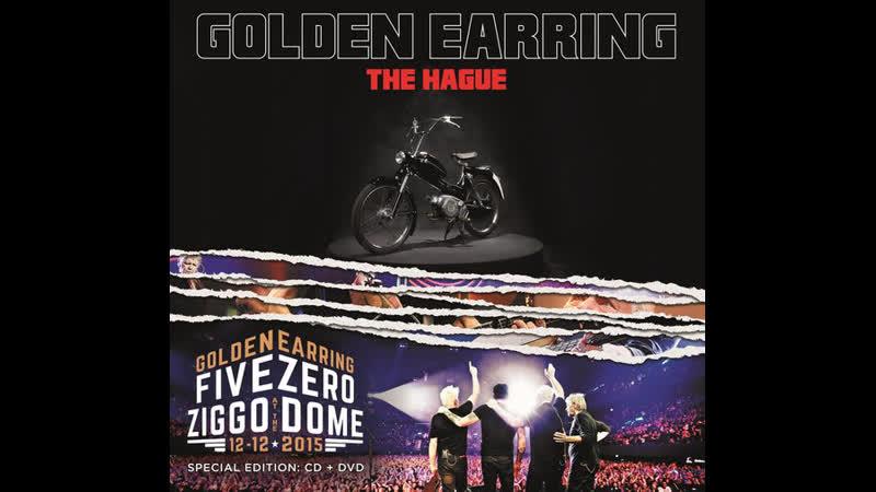 Golden Earring - Five Zero At The Ziggo Dome. 2015г.