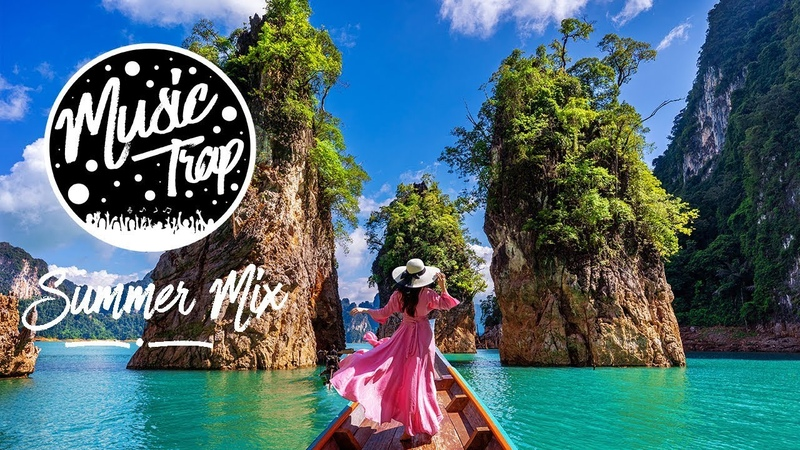 Summer Music Mix 2019 Best Of Tropical Deep House Sessions Chill Out 23 Mix By Music Trap