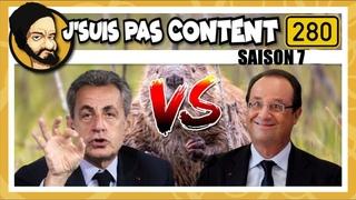 Sarkozy condamné, Hollande VS Internet & Castors VS Macron ! (J'SUIS PAS CONTENT ! #S07E22)