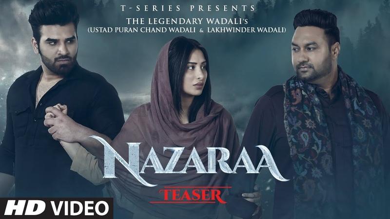 Song Teaser Nazaraa Paras Chhabra Mahira Sharma Ustad Puran Chand Wadali Lakhwinder Wadali