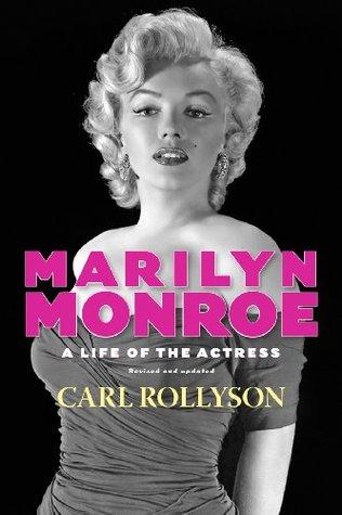 Carl E. Rollyson] Marilyn Monroe A Life of the A