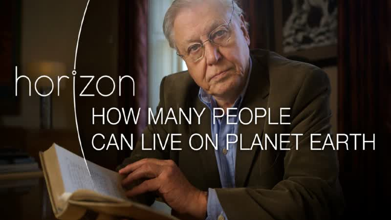 How Many People Can Live on Planet Earth BBC Documentary Horizon