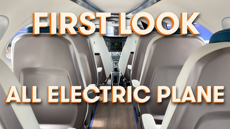 FIRST LOOK: Eviation Alice All Electric Commuter Plane Tour