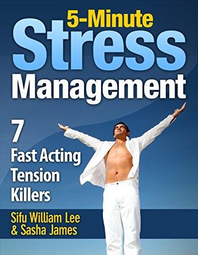 5-Minute Stress Managment 7 Fast Acting Tension Killer Methods