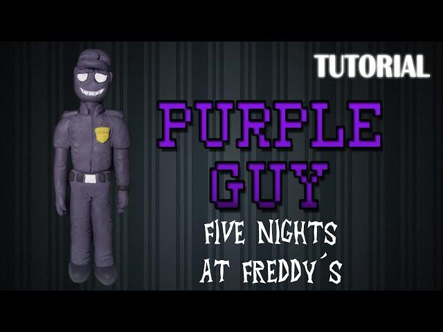 Tutorial Purple Guy en Plastilina FNaF How to make a Purple Guy with Clay