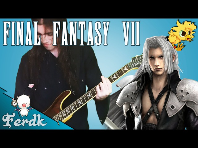 Final Fantasy VII - Birth of a God 【Metal Guitar Cover】 by Ferdk