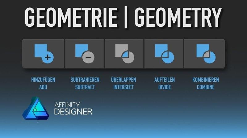 14 Affinity Designer - Geometrie Operationen [Deutsch, engl. Untertitel]