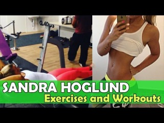 SANDRA HÖGLUND - Fitness Model & Bikini Competitor: Workout Routines For Muscle Building  Sweden