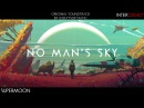 No Man's Sky: Music for an Infinite Universe - Original Soundtrack