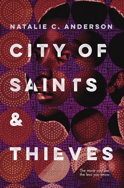 Natalie C. Anderson - City of Saints & Thieves