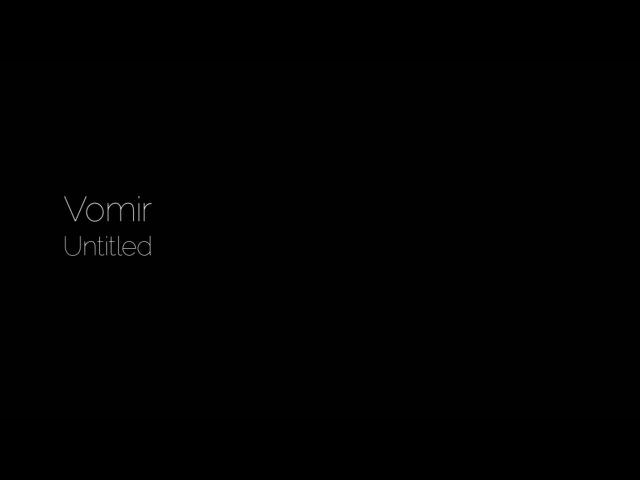 Vomir Untitled